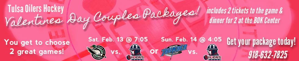Valentine's Day Packages| Tulsa Oilers